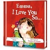 I Love You So. . . Personalized Book